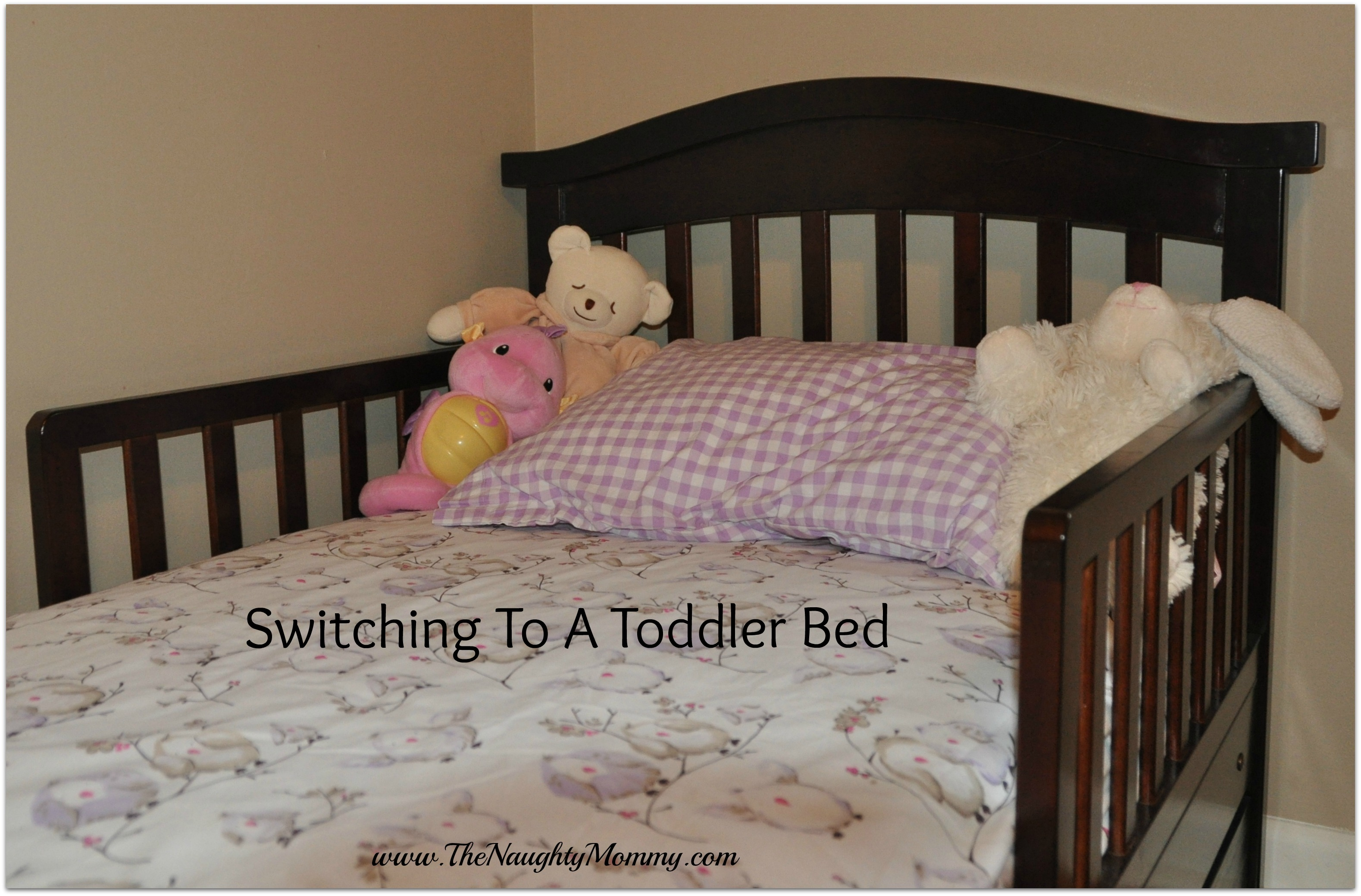 Switching to a Toddler Bed: Part 2 - The Naughty Mommy