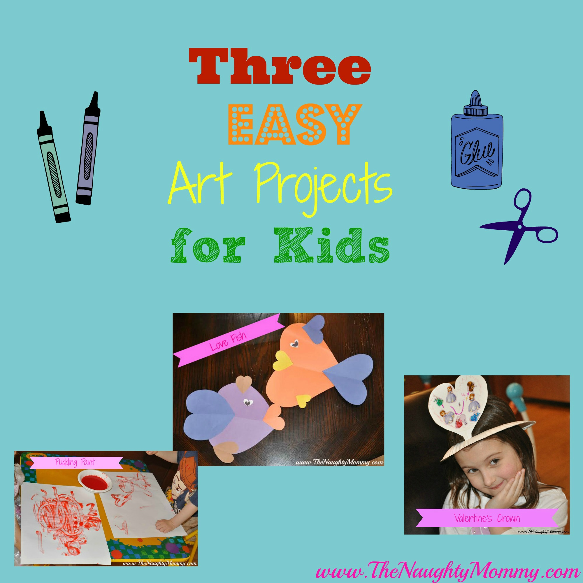 Three easy art projects for kids guest post the naughty for Stay at home craft jobs