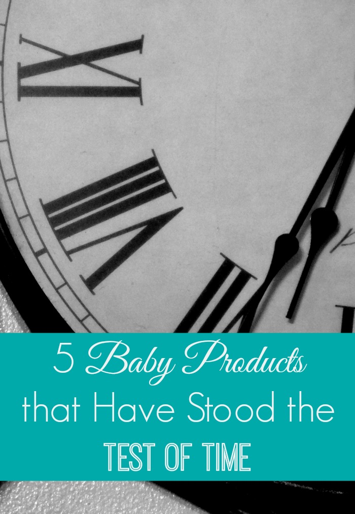 5 Baby Products That Have Stood The Test Of Time The