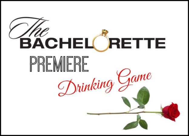 The Bachelorette Premiere Drinking Game
