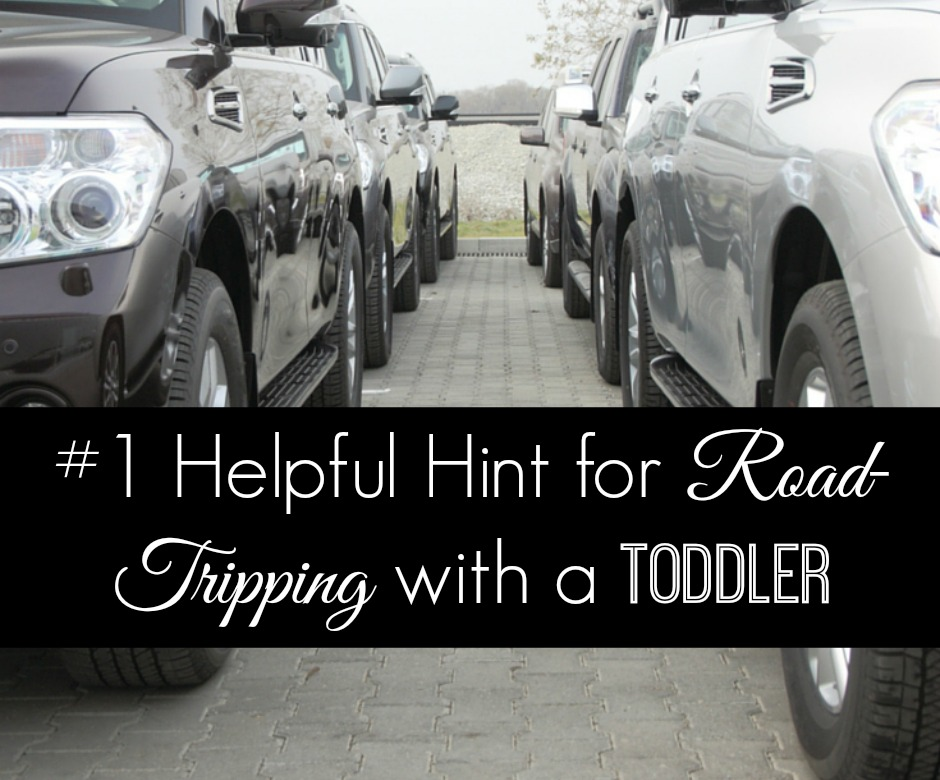 FB #1 Helpful Hint Road-Tripping with a Toddler